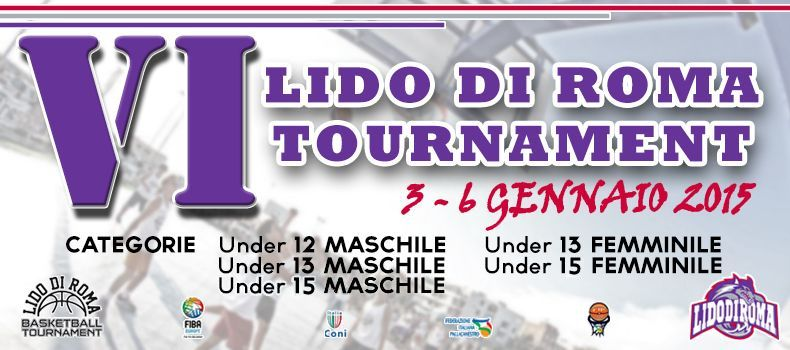 Lido Di Roma Tournament - VI edizione