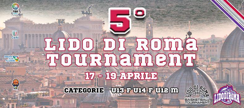 Lido Di Roma Tournament - V edizione